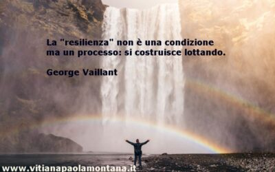 Resilienza: che cos'è e come rafforzarla