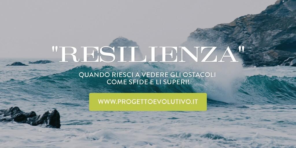 resilienza-per-vivere-meglio