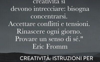 Creatività: Istruzioni per l'uso (parte 2)